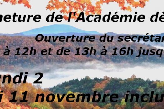 Académie fermée : rdv le 12 novembre